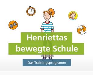 Henriettas bewegte Schule - Das Trainingsprogramm (AOK)