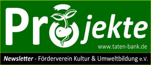 Projekte-Newsletter Förderverein Kultur und Umweltbildung
