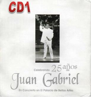 Juan Gabriel – En Concierto en el Palacio de Bellas Artes CD1