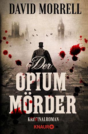 Buchvover von David Morrell: Der Opiummörder. Knaur Verlag