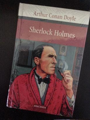 """""""Sherlock Holmes"""" v. Arthur Conan Doyle, ausgewählte Geschichten, Anaconda Verlag"""