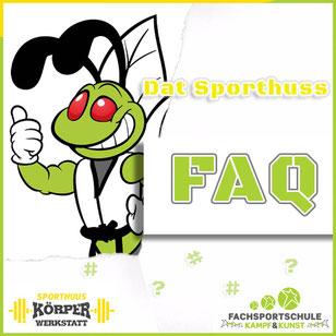 FAQ Fachsportschule Kampf & Kunst - Kampfsportschule in Friesoythe