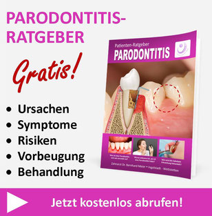 Kostenloser Parodontitis-Ratgeber von Zahnarzt Dr. Bernhard Meier, Wettstetten bei Ingolstadt