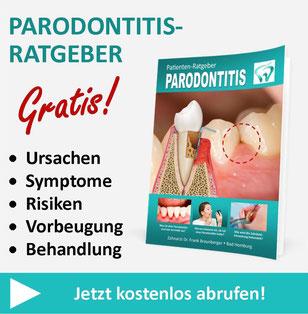 Kostenloser Parodontitis-Ratgeber von Zahnarzt Dr. Frank Braunberger in Bad Homburg