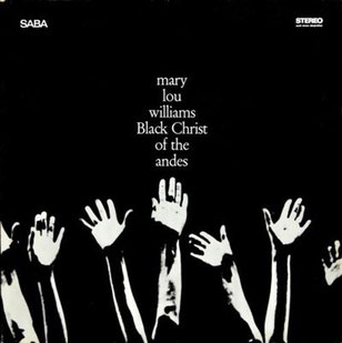 BLACK CHRIST OF THE ANDES-MARY LOU WILLIAMS