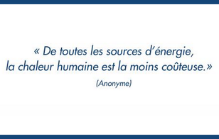 Yes, the human's warmth is indeed the most cost-efficient source of energy.