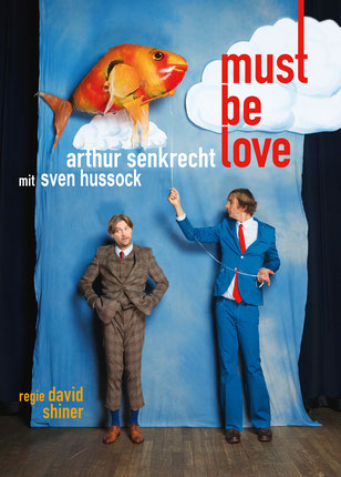 Arthur Senkrecht, Sven Hussock, Must Be Love, Comedy, Theater, © 2018 Sammy Hart