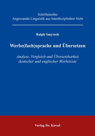 Buchcover: Ralph Smyreck - Werbefachsprache und Übersetzen