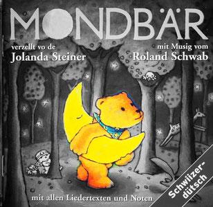Mondbär, Roland Schwab, Jolanda Steiner, CD