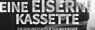 """Dokumentarfilm """"Eine Eiserne Kassette"""""""