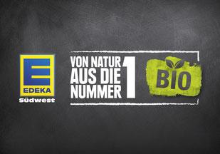 Bio-Kampagnenclaim für EDEKA Südwest im Auftrag der ICT Werbeagentur