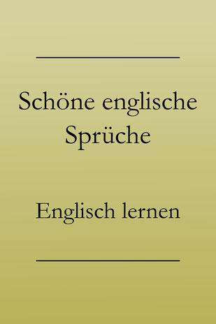 Schöne englische Sprüche. Englisch lernen.