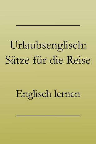 Urlaubsenglisch lernen: Englische Vokabeln, Wortschatz