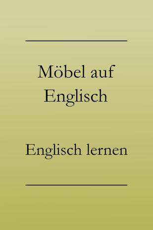 Englisch lernen: Möbel auf Englisch. Schrank, Kühlschrank, Kleiderschrank