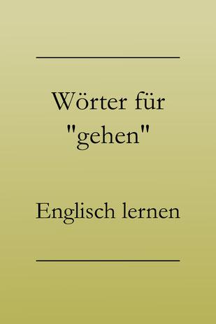 Englisch lernen Vokabeln: rennen, laufen, kriechen