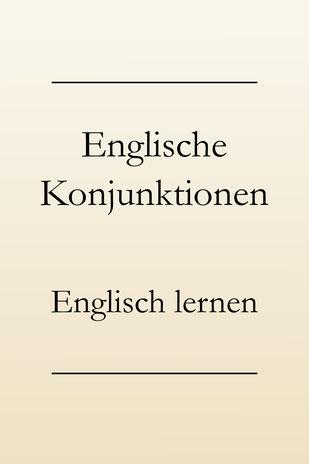 Konjunktionen Englisch: Eine Liste.