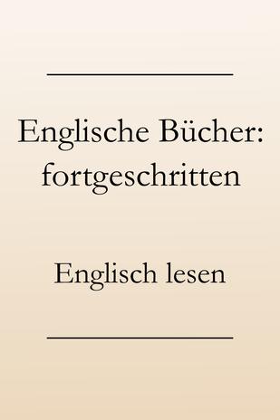 Englisch lernen: Buchtipps und Buchempfehlungen, Fortgeschrittene #englischlernen