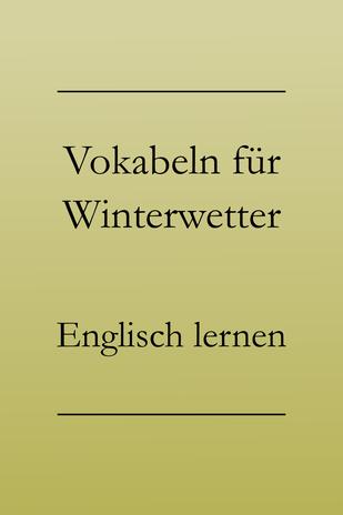 Englisch lernen: Vokabeln für Wetter. Smalltalk auf Englisch. Schneepflug, Schneemann, Schneeflocke. #englischlernen
