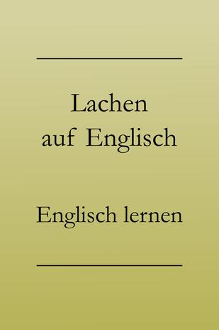 """""""lachen"""" ins Englische übersetzen, englische Vokabeln lernen. #englischlernen"""