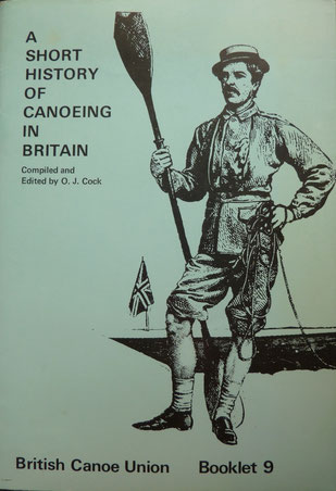 COCK, A Short History of Canoeing in Britain, 19?? (la Bibli du Canoe)