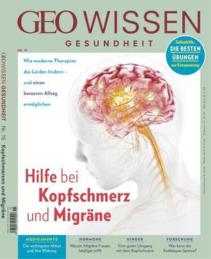 GEO Wissen Gesundheit Nr. 15 Hilfe bei Kopfschmerz und Migräne