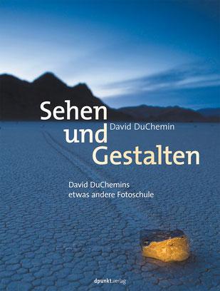 Sehen und Gestalten von David DuChemin