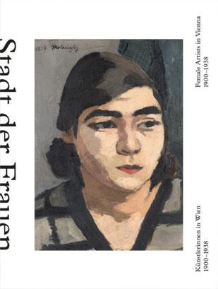 Stadt der Frauen. Künstlerinnen in Wien 1900-1938 Bild: HP belvedere.at/book-shop