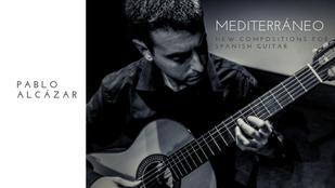 Pablo Alcázar - Die mediterrane Gitarre