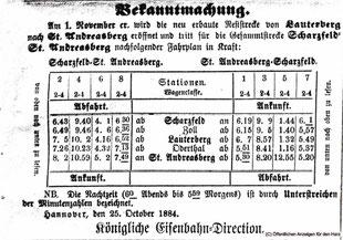 Fahrplan 1884 der neuen Eisenbahnverbindung: Scharzfeld - Lauterberg - Staatsbahnhof St. Andreasberg.