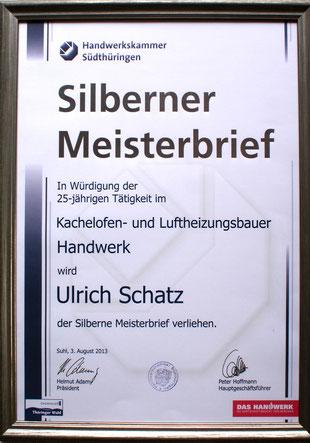 Silberner Meisterbrief zur Würdigung der 25-jährigen Tätigkeit von Ulrich Schatz