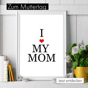 4onepictures - muttertag - poster - personalisierte poster - print - mama - mutti - geschenkidee - persönlich - familie - i love my mom - mama