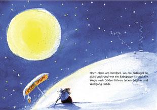 Es ist Vollmond und Wolfgang Eisbär schiebt am Nordpol Schnee.