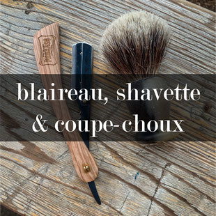 cliquez pour découvrir les blaireaux, coupes-choux & shavette