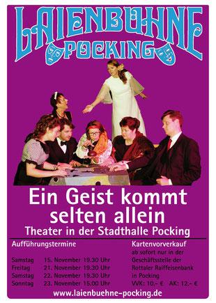 """Laienbühne Pocking spielt: """"Ein Geist kommt selten allein"""""""