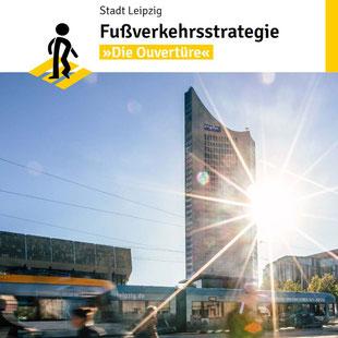 Fußverkehrsstrategie Leipzig
