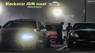 500 JDM Vipstyle Stance Car meet Blackmist
