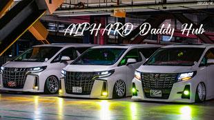 Daddy Hub 3 ALPHARD bro