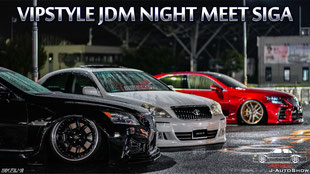 VIPSTYLE JDM NIGHT MEET SIGA