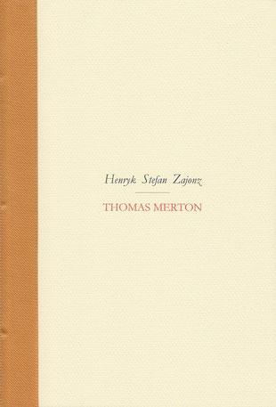 Stefan Zajonz, Thomas Merton, Gedicht / gedruckt auf Zeta-Mattpost-Zander-Papier, Artoz, Canosn, Transparent- und Seidenfolie / Deutpols, 04.05.2000, Bonn-Bad Godesberg