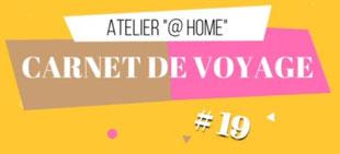 atelier@home Vol.19 <<Regardez la ViDéO<<