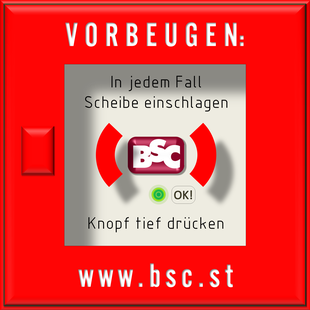 """Darstellung eines Druckknopfmelders in roter Farbe mit dem Logo """"BSC"""" an der Position des Drucktasters. Textaufschrift am Gehäuse oben """"VORBEUGEN"""" und unten """"www.bsc.st"""""""