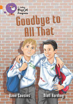 Boook cover by Niall Harding for Goodbye To All That by Dave Cousins from the Collins Big Cat series