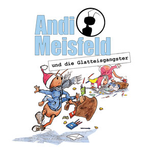 CD-Cover Andi Meisfeld Glatteisgangster