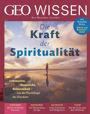 GEO Wissen Nr. 70 Die Kraft der Spiritualität - Den Menschen verstehen