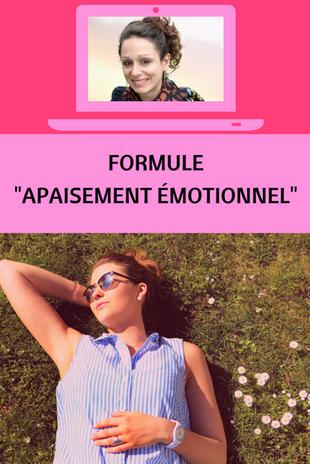 """Accompagnement Formule """"Apaisement émotionnel"""" pour personnes épuisées par leurs émotions, hyperémotivités pour qu'elles s'apaisent et retrouvent confiance, énergie, joie et sérénité www.espritserenite.com"""