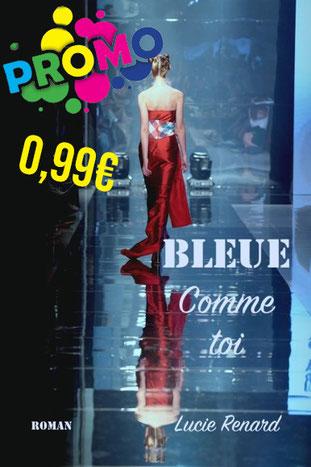 lucie renard, promo, e book, lire, ebook, mode, fashion, bleue comme toi