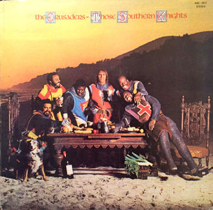 The Crusaders『Those Southern Knights』