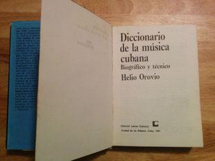 Diccionario de la Música Cubana. Helio Orovio, 1981.