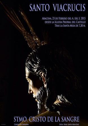 Cartel anunciador de Via Crucis. Aracena 2015. Fotografia de Kiko.