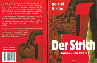 """Zum Thema """"Strich"""" bzw. der Kultur der Prostitution verfasste ich dieses Buch, welches 1985 in 1. und  inzwischen in 5. Auflage im Lit-Verlag  erschienen ist."""
